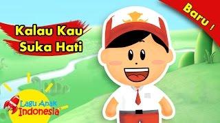 Kalau Kau Suka Hati | Lagu Anak Indonesia Video