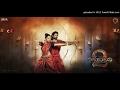 01 Jiyo Re Bahubali - Bahubali 2 movie songs