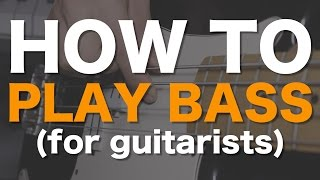 Video How to play bass (for guitarists) MP3, 3GP, MP4, WEBM, AVI, FLV Agustus 2018