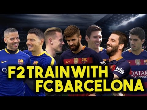 F2 TRAIN WITH FC BARCELONA - MESSI, SUAREZ, PIQUE, TURAN & TER STEGEN! Learn the Barça Way with Beko