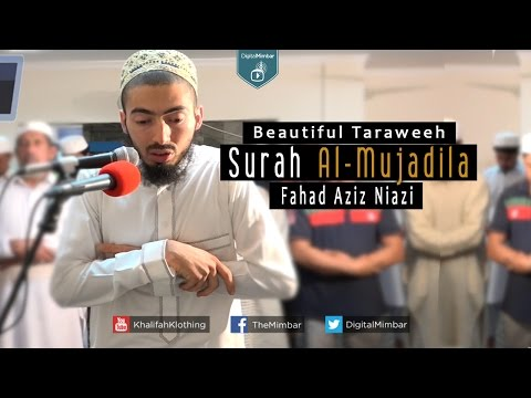 Beautiful Taraweeh | Surah Al-Mujadila - Fahad Aziz Niazi