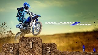 VICTORY. NEVER GIVEN, ALWAYS EARNED. THE 2019 YAMAHA YZ85.