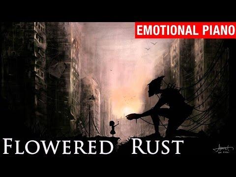 Video Flowered Rust - myuu download in MP3, 3GP, MP4, WEBM, AVI, FLV January 2017
