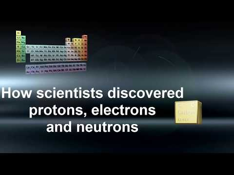 protón - This video shows the scientists and the experiments that led to the discovery of protons, electrons and neutrons.