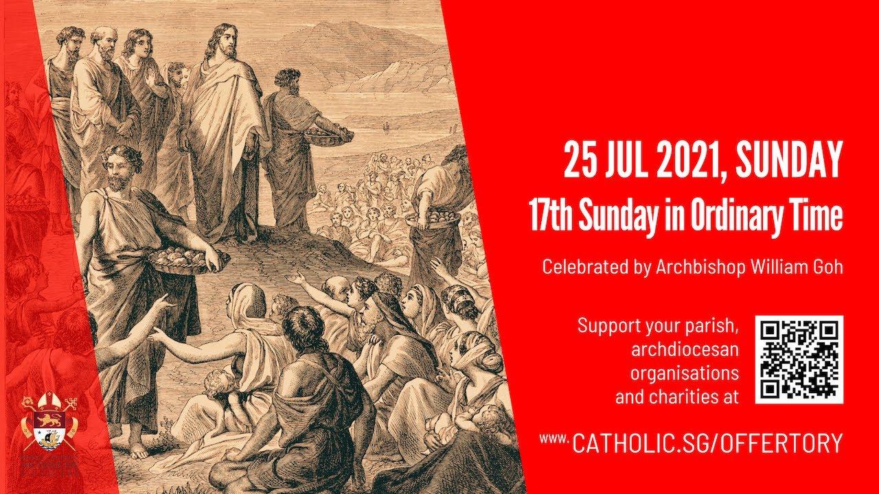 Catholic Singapore Sunday Mass 25th July 2021 Live Online – 17th Week of Ordinary Time