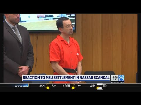 Reaction to Michigan State settlement in Nassar scandal