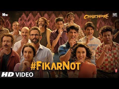 Fikar Not Video | Chhichhore | Nitesh Tiwari | Sushant | Shraddha | Pritam | Amitabh Bhattacharya
