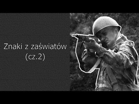 WIDEO. Znaki z zaświatów – cz.2