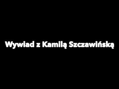 Kamila Szczawinska