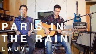 Video Lauv - Paris In The Rain (Matthias & Florian Grundei Cover) MP3, 3GP, MP4, WEBM, AVI, FLV Januari 2018