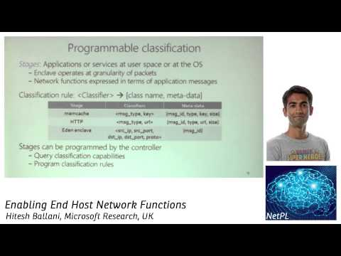 Hitesh Ballani - Enabling End Host Network Functions