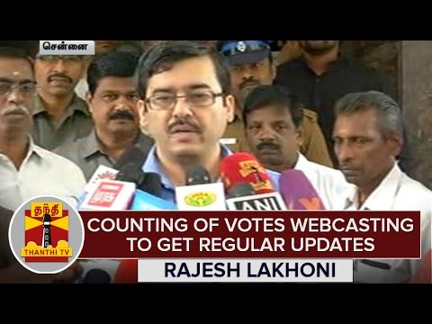 Counting-Of-Votes-Webcasting-To-Get-Regular-Updates--Rajesh-Lakhoni