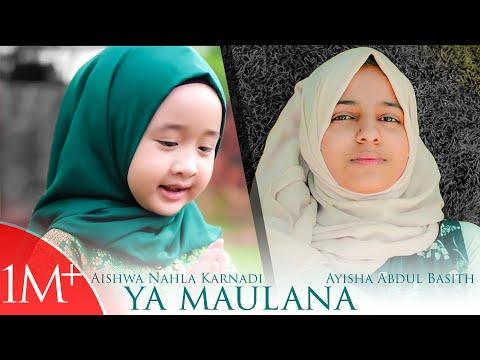 Aishwa Nahla Karnadi ft Ayisha Abdul Basith Ya Maulana cover Sabyan