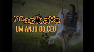 Download Lagu Maskavo - Um Anjo do Céu Mp3