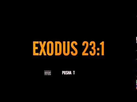 Pusha T Exodus 23:1 YMCB Diss