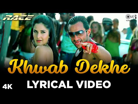 Lyrical: Khwab Dekhe (Sexy Lady) - Race   Saif Ali Khan, Katrina Kaif  Monali Thakur, Neeraj  Pritam