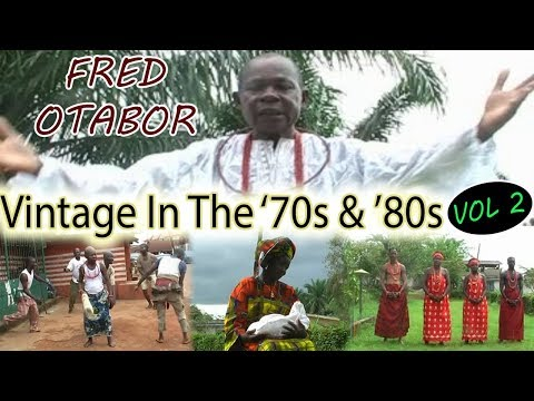 Edo Music Old School► Fred Otabor Vintage In The '70s & '80s Vol.2 (Benin Music)