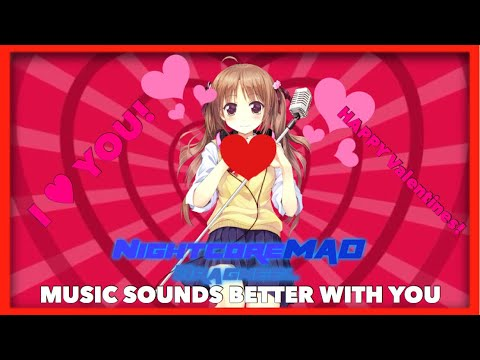 Nightcore - Music Sounds Better With You (Lyrics) [Happy Valentines Day]