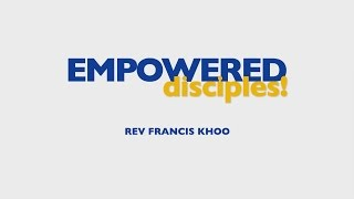 Empowered Disciples!