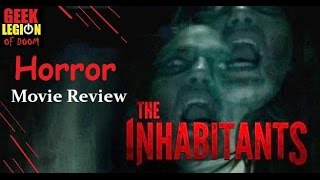 THE INHABITANTS ( 2015 Michael Reed ) Horror Movie Review