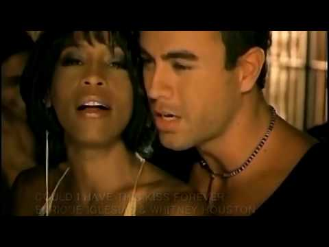Enrique Iglesias feat. Whitney Houston – Could I Have This Kiss Forever