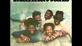 If You're Ever Gonna Love Me The Manhattans