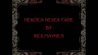 HEROES NEVER FADE VIDEO