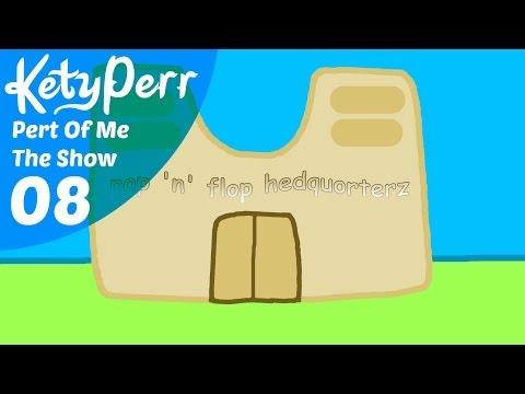 Kety Perr : Pert Of Me The Show - Episode 8 : Medoner Medoner