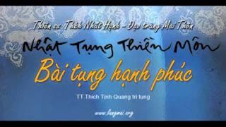 Bài Tụng Hạnh Phúc - Nhật Tụng Thiền Môn