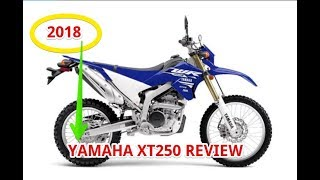 8. 2018 Yamaha XT250 Review