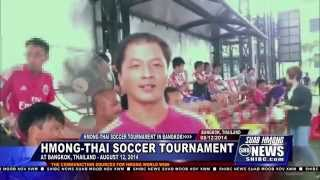 Suab Hmong News:  Hmong-Thai Annual Soccer Tournament in Bangkok, Thailand
