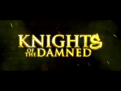 Knights Of The Damned (2017) Trailer