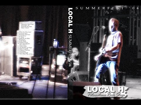 Local H - Summerfest Encore (Milwaukee, 9-4-04) FULL SINGLE-CAM DVD