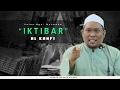 Iktibar Al Kahfi | Ustaz Auni Mohamad