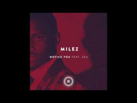 Milez - Notice You feat.  ZE3 (Main Mix)