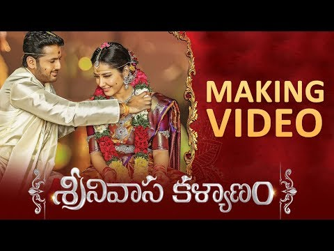 Srinivasa Kalyanam Movie Making