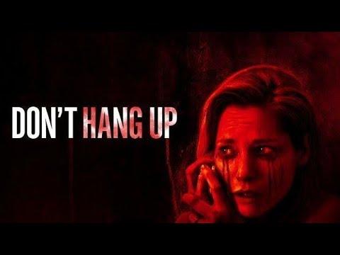 DON'T HANG UP (2016) Explained in hindi |