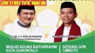 Video LIVE 27 DESEMBER 2018! Ustadz Abdul Somad Tabligh Akbar Di Masjid Agung Baiturrahim Kota Gorontalo MP3, 3GP, MP4, WEBM, AVI, FLV Maret 2019