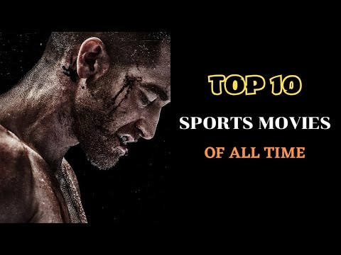 Top 10 Best Sports Movies of all Time