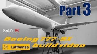 Video BOEING 777-9x Lufthansa RC airliner build video Part 3 MP3, 3GP, MP4, WEBM, AVI, FLV Agustus 2018