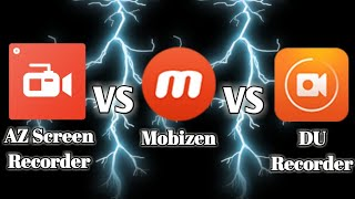 AZ Screen Recorder VS Mobizen VS DU Recorder IN GAMEPLAY RECORDING
