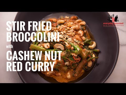AYAM Stir Fried Broccolini with Cashew Nut Red Curry | Everyday Gourmet S6 E22