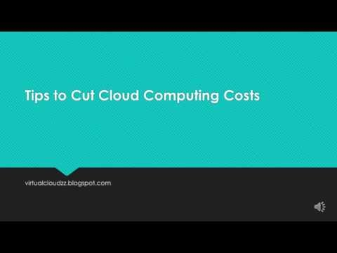 Tips to Cut Cloud Computing Costs