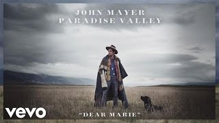 John Mayer - Dear Marie
