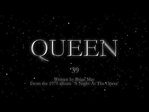Queen - '39 (Official Lyric Video)