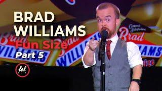 Brad Williams Fun Size • Part 5  LOLflix