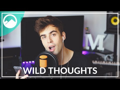 Wild Thoughts - DJ Khaled Ft. Rihanna, Bryson Tiller [Cover]