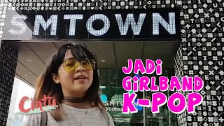 Download Video CINTA KUYA   Mau daftar jadi Girlband K-Pop? MP3 3GP MP4