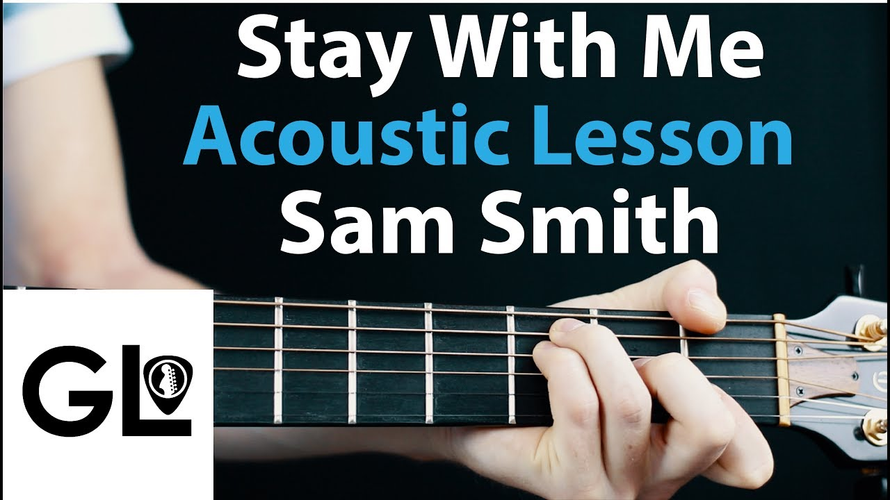 Sam Smith – Stay With Me: Acoustic Guitar Lesson EASY Beginner Tutorial