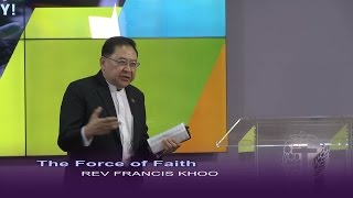 The Force of Faith